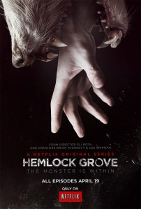 Hemlock Grove promo poster
