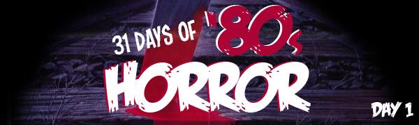 31 Days of 80s Horror banner day 1