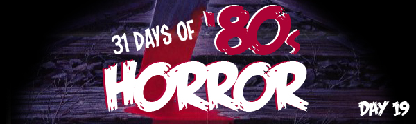 31 Days of Horror Day 19 banner
