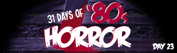 31 Days of Horror Day 23 banner