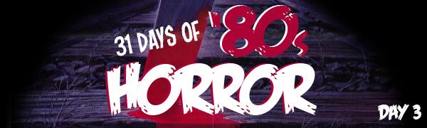 31 Days of Horror Day 3 banner