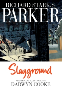 Parker Slayground hardcover
